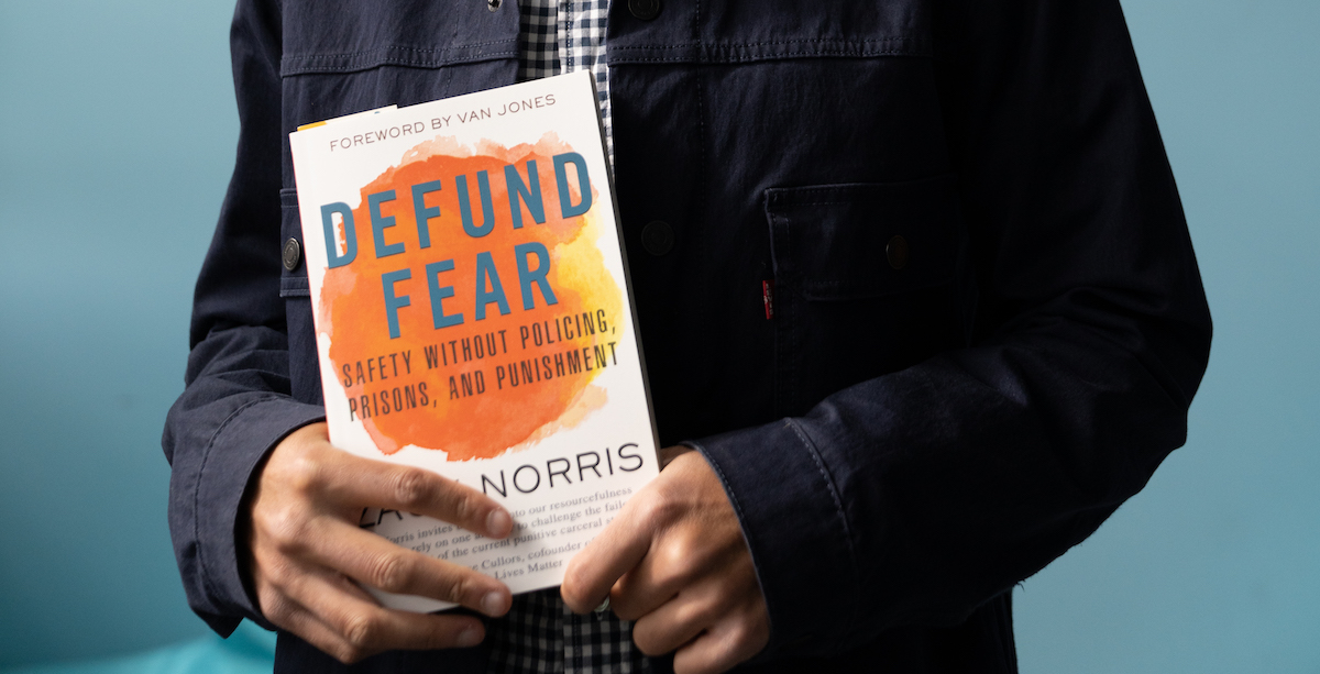 EVENT: Defunding Fear Today, A Conversation with Author Zach Norris and Hanif Fazal